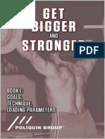 Get Bigger and Stronger _ Book 1_ Goals, Technique, Loading Parameters - Poliquin Group & Kim Goss