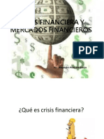 Crisis Financiera y Mercados Financieros