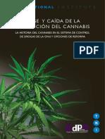 Auge y Caída de La Prohibición Del Cannabis