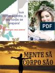MENTE SÃ - CORPO SÃO