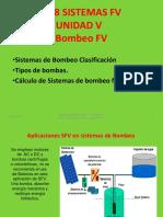 2018 Sistemas FV UNIDAD VII Aplicaciones de Bombeo FV