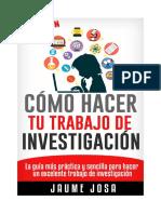 Cómo Hacer Tu Trabajo de Investigación 2ªedición Marzo 2016 PDF