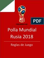 Polla Mundial Rusia 2018 Reglas de Juego