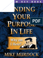 Finding Your Purpose in Life - Mike Murdock