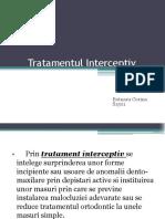 Tratamentul interceptiv
