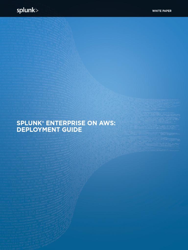 Splunk Enterprise on Aws Deployment Guidelines   Amazon Web