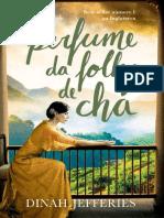 O Perfume Da Folha de Chá - Dinah Jefferies