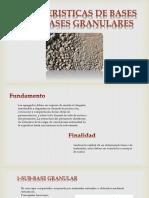 Caracteristicas de Bases y Sub-bases Granulares