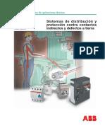 Nº 03 Cuaderno de Aplicaciones Técnicas Sistemas de Distribución y Protección Contra Contactos Indirectos y Defectos a Tierra 1TXA007102G0701_C3