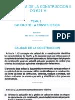 TECNOLOGIA DE LA CONSTRUCCION II - TEMA 2 - CALIDAD DE LA CONSTRUCCION - CACHAY - 28 03 18.pptx
