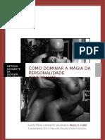 b82c01ef 89c6d567 Como Dominar a Magia Da Personalidade Penetrante - A Doutrina Cafajeste.doc