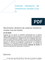Movimiento Vibratorio de Sistemas Mecanicos Simples (Ley de Hook)
