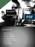 Vértigo Paroxístico Posicional Benigno.pptx