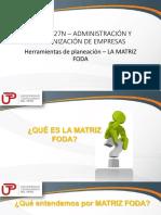 2018-2-5 QUINTA SEMANA_Herramientas de Planeación_La Matriz FODA (1)