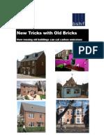 New Tricks With Old Bricks