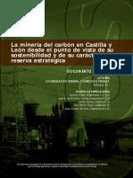 La Minería del Carbón en Castilla y León desde el Punto de Vista de su Sostenibilidad y de su Carácter como Reserva Estratégica.pdf