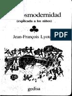 123965534 56403692 Lyotard La Postmodernidad Explicada a Los Ninos