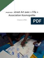 Atelier Street Art Avec l'association Kosmopolite