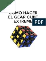 Como Hacer El Gear Cube Extreme