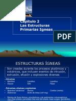 Cap 2 Estructuras Primarias Igneas 2018