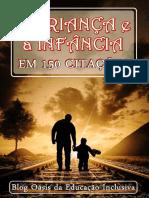 A Criança e a Infância Em 150 Citações