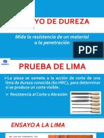 Prueba de Lima - Ensayo de Dureza