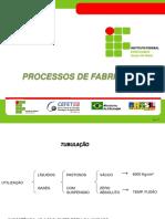 Aula_02 - Processos de Fabricacao Tubulacao
