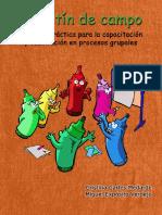 Maletin de Campo. Guia Practica de Capacitacion y Facilitacion