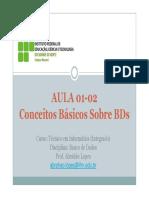 Conceitos básicos sobre Banco de Dados - Aula 01-02