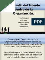Desarrollo Del Talento Dentro de La Organización (1)