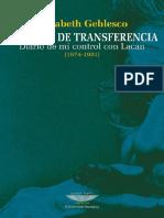 Un Amor De Transferencia - Diario De Mi Control Con Lacan (1974-1981) - Elisabeth Geblesco.pdf