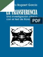 La Transferencia. Una Investigacion Clinica Con El Test de Rorschach - Huberto Bogaert
