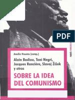 Sobre La Idea de Comunismo I Badiou Negri Ranciere Zizek Etc Paidos PDF