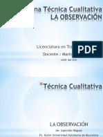 Técnica Cualitativa Observación  (1)