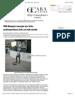 PRM Bloqueia inovação das Artes contemporâneas feita em todo mundo - CaraCultura