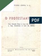 Eduardo Ospina - O Protestantismo - Seu Estado Real à Luz Da História e Sua Doutrina à Luz Da Bíblia (Versão Reduzida)
