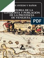 José de Oviedo y Baños. Historia de la conquista y población de la provincia de Venezuela
