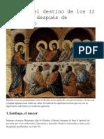 Este Fue El Destino de Los 12 Apóstoles Después de Jesucristo