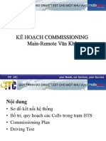 Main-Remote Commissioning Plan