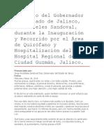 Discurso Del Gobernador Del Estado de Jalisco, Aristóteles Sandoval, Durante La Inauguración y Recorrido Por El Área de Quirófano y Hospitalización Del Hospital Regional de Ciudad Guzmán, Jalisco.