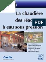 [Nucléaire] La Chaudière des Réacteurs à Eau Sous Pression - Génie atomique EDP Sciences 2004 - 308p.pdf
