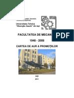 Facultatea de Mecanica - Cartea de Aur a Promotiilor 1948-2008