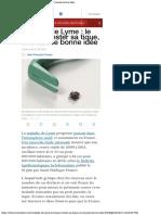 Maladie de Lyme Le Kit Pour Tester Sa Tique, Une Fausse Bonne Idée