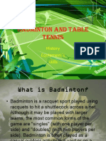 Badminton and Table Tennis