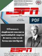 La Marca ESPN Todo Deporte Posible, Ahora