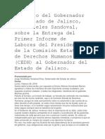 Discurso Del Gobernador Del Estado de Jalisco, Aristóteles Sandoval, Sobre La Entrega Del Primer Informe de Labores Del Presidente de La Comisión Estatal de Derechos Humanos (CEDH) Al Gobernador Del Estado de Jalisco.