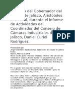 Discurso Del Gobernador Del Estado de Jalisco, Aristóteles Sandoval, Durante El Informe de Actividades Del Coordinador Del Consejo de Cámaras Industriales de Jalisco, Daniel Curiel Rodríguez.