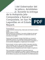 Discurso Del Gobernador Del Estado de Jalisco, Aristóteles Sandoval, Durante La Entrega de La Autopista Jala-Compostela y Ramal a Compostela, En San Pedro Lagunillas en El Estado de Nayarit.