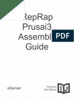 Reprap Prusai3 Diy Assembly Guide