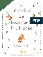 Le Cahier de Madame La Maitresse 2018 -2019